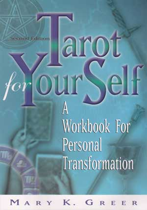 Mary K Greer, Tarot Thrones, Tarot For Your Self,