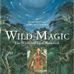 Wild Magic by Mark Ryan